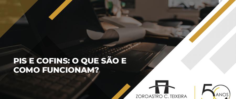 O QUE SÃO E COMO FUNCIONAM PIS E COFINS