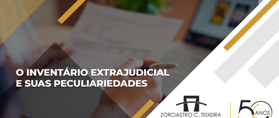 O INVENTÁRIO EXTRAJUDICIAL E SUAS PECULIARIDADES