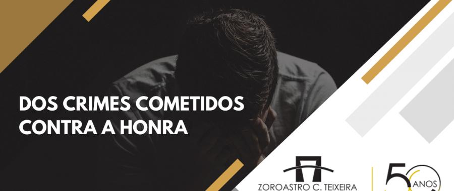 DOS CRIMES COMETIDOS CONTRA A HONRA