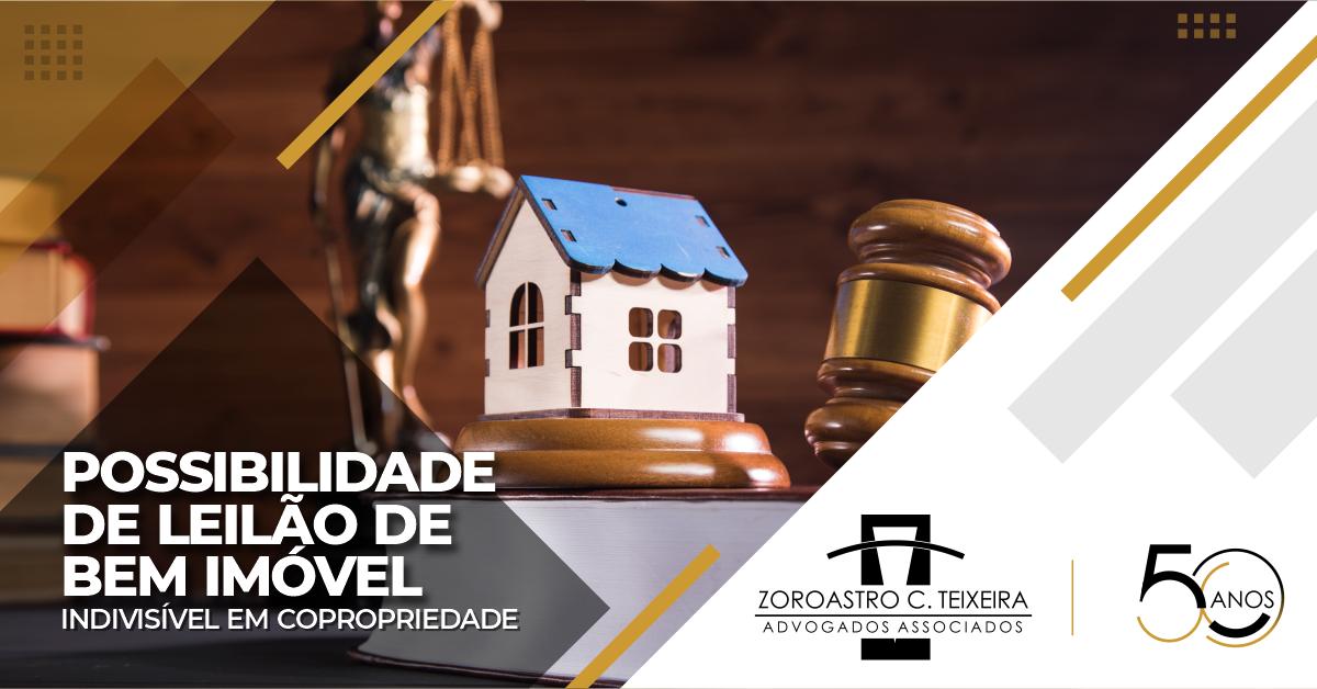 POSSIBILIDADE DE LEILÃO DE BEM IMÓVEL INDIVISÍVEL EM COPROPRIEDADE