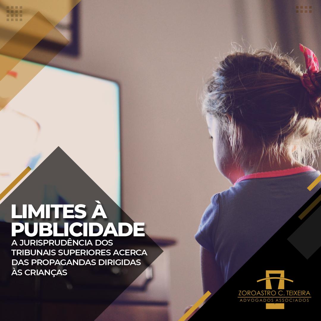 LIMITES À PUBLICIDADE: A JURISPRUDÊNCIA DOS TRIBUNAIS SUPERIORES ACERCA DAS PROPAGANDAS DIRIGIDIDAS ÀS CRIANÇAS